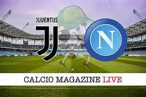 Juventus-Napoli finale di super coppa italiana ore 21 stadio Mapei -Reggio Emilia